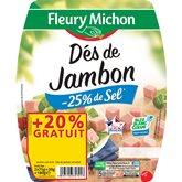 Dés de jambon Fleury Michon Sel réduit - 150g